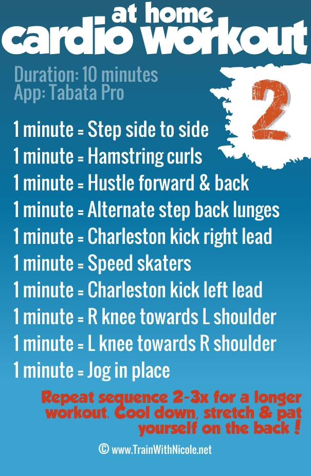 At home 10-minute cardio workout #2 - ©TrainWithNicole.net